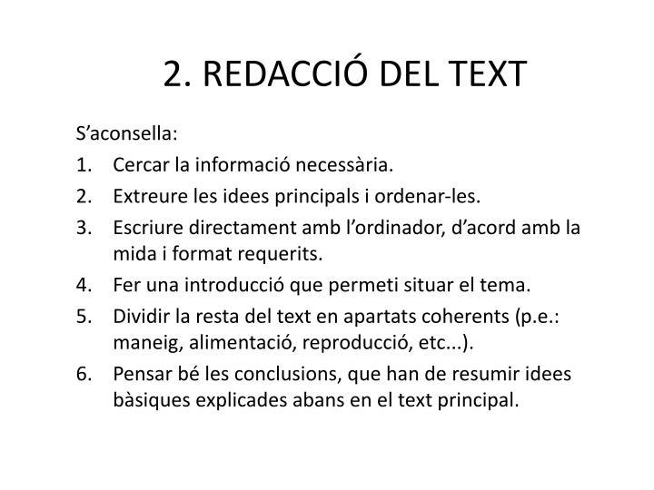2. REDACCIÓ DEL TEXT