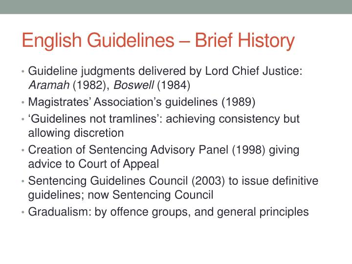 English guidelines brief history