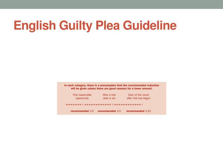 English Guilty Plea Guideline