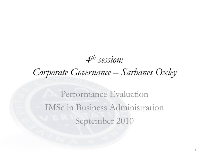 4 th session corporate governance sarbanes oxley
