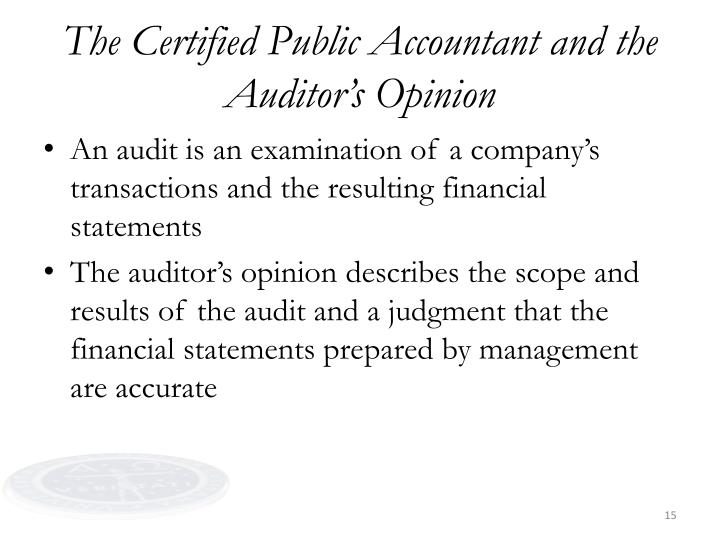 The Certified Public Accountant and the Auditor's Opinion