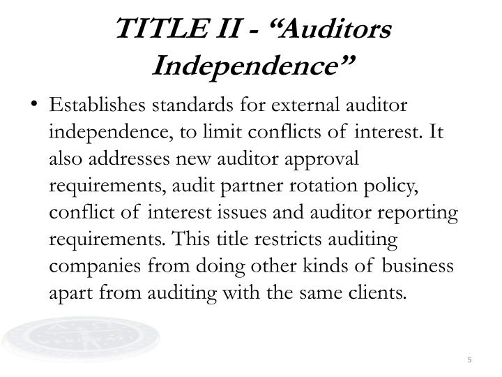 "TITLE II - ""Auditors Independence"""