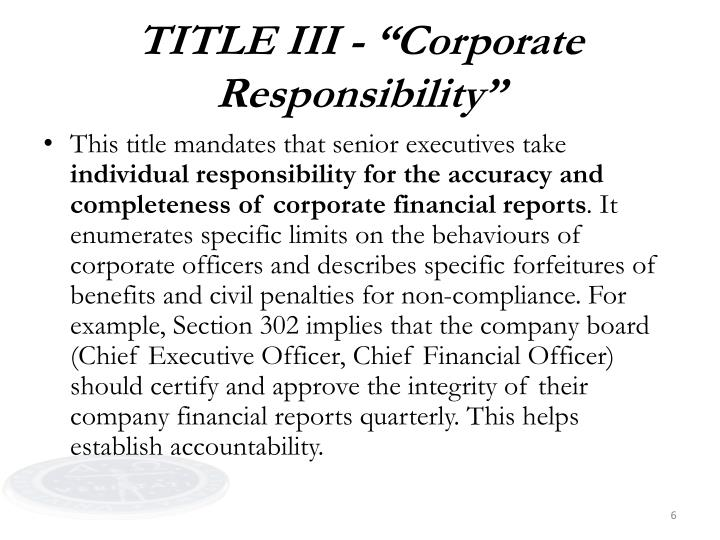 "TITLE III - ""Corporate Responsibility"""
