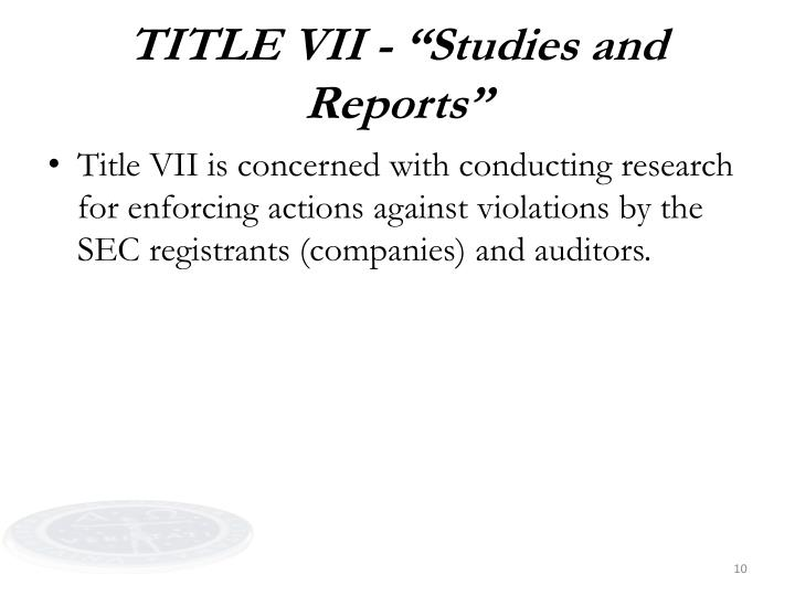 """TITLE VII - """"Studies and Reports"""""""