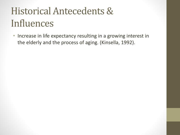 Historical antecedents influences1
