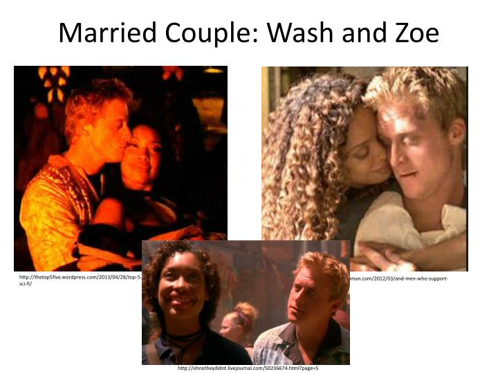 Married Couple: Wash and Zoe