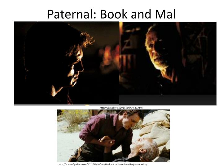 Paternal: Book and Mal