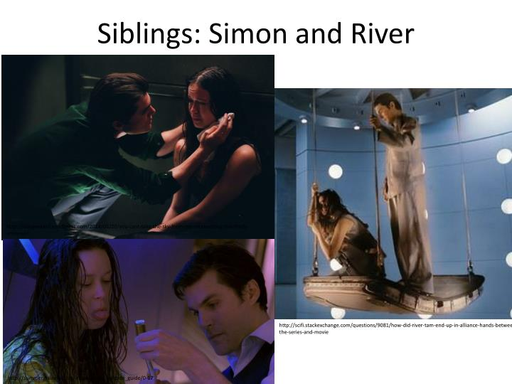 Siblings: Simon and River
