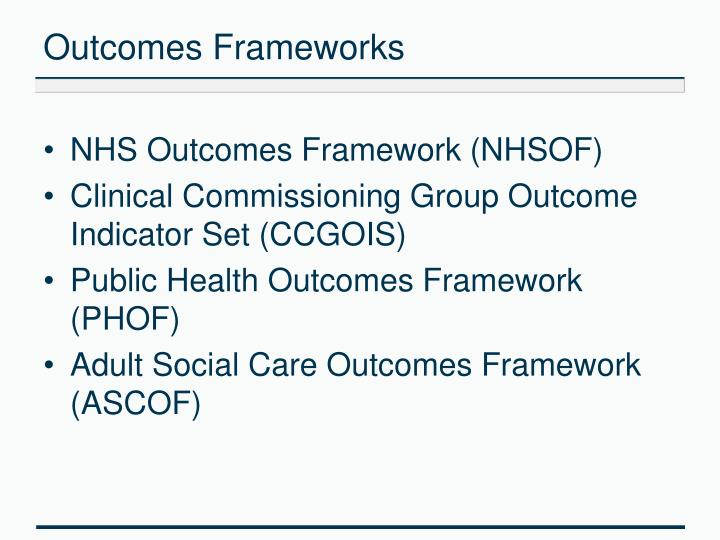 Outcomes Frameworks