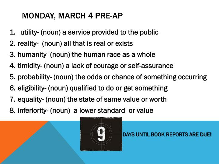 Monday march 4 pre ap