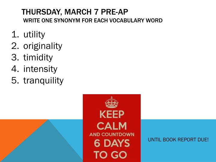 Thursday, March 7 PRE-