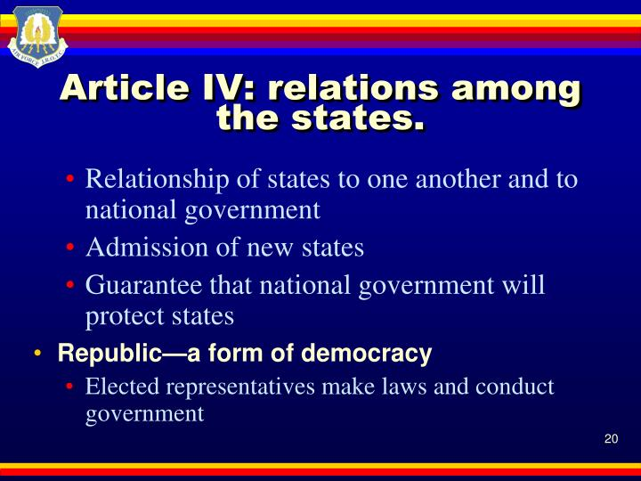 Article IV: relations among the states.
