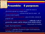 preamble 6 purposes