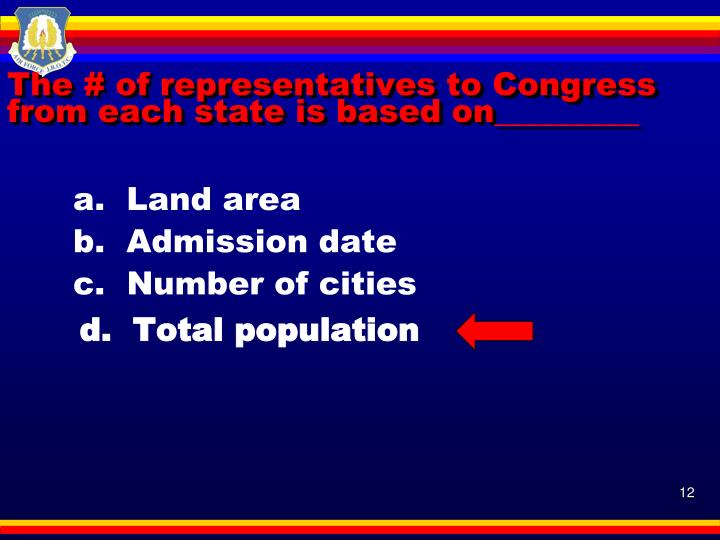 The # of representatives to Congress from each state is based on_________