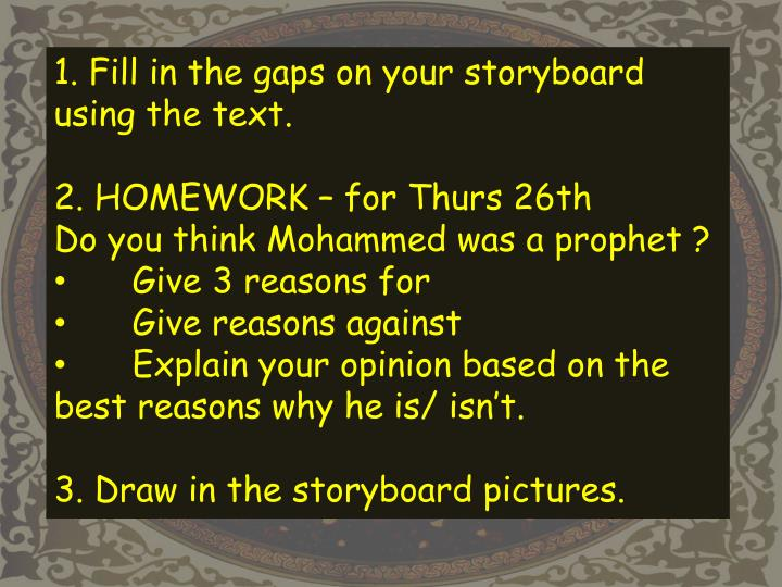 1. Fill in the gaps on your storyboard using the text.