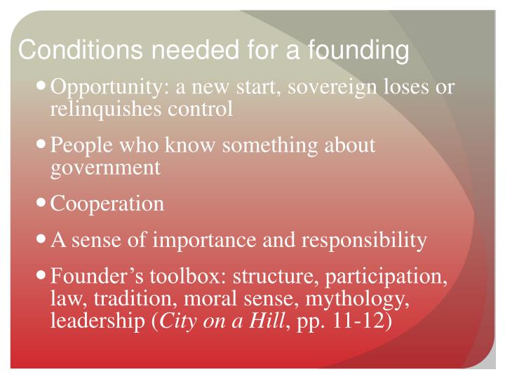 Conditions needed for a founding