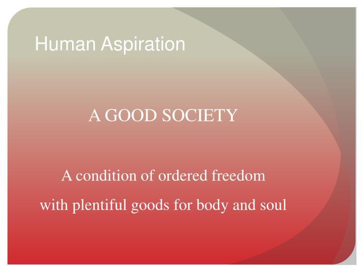 A GOOD SOCIETY