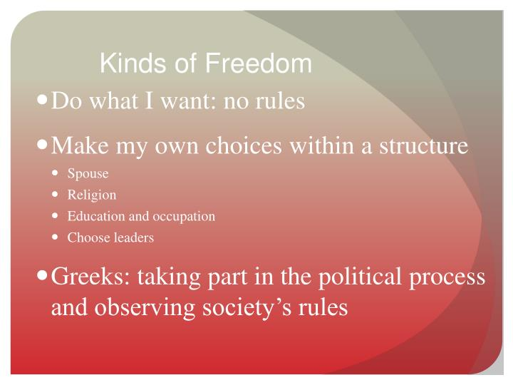 Kinds of Freedom