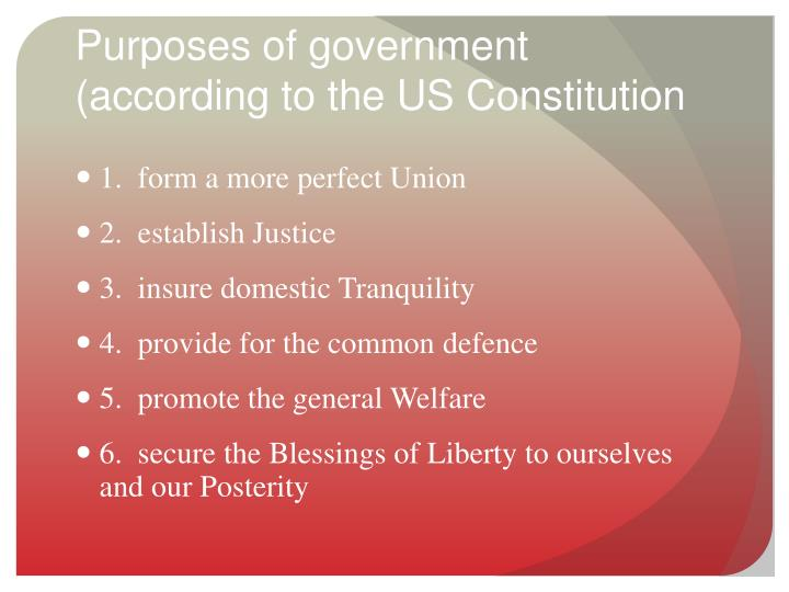 Purposes of government (according to the US Constitution