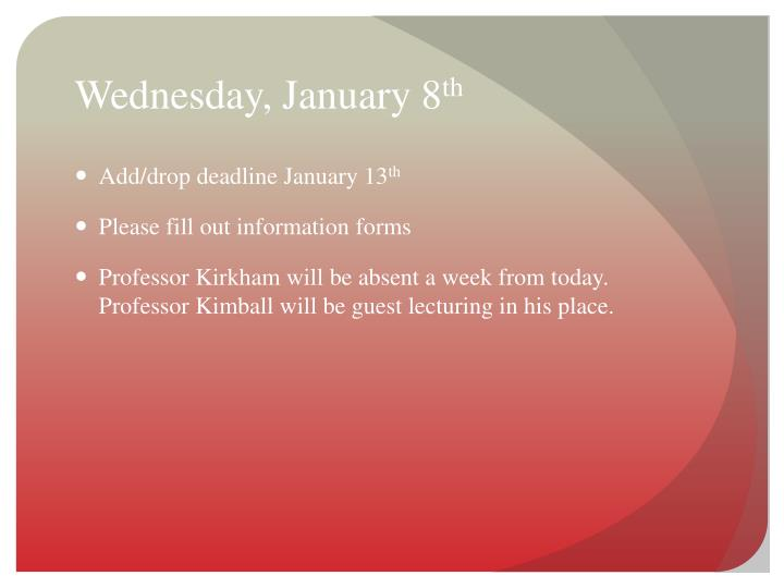 Wednesday january 8 th