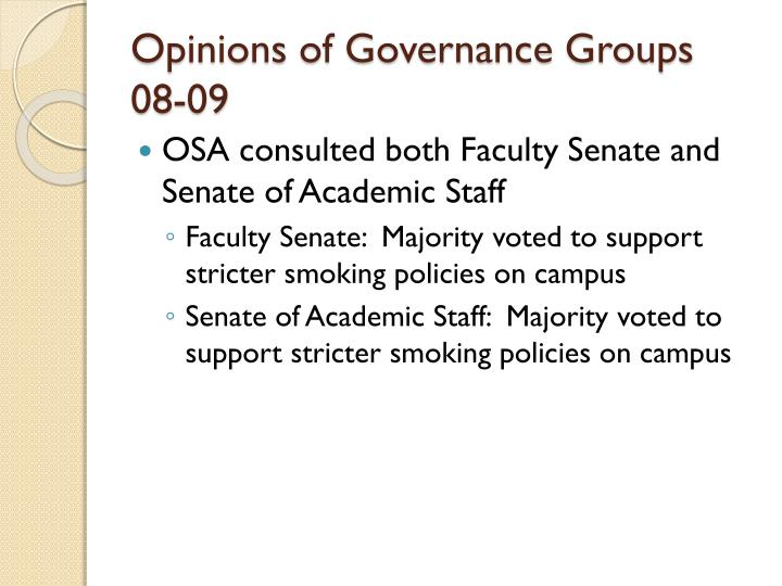 Opinions of Governance Groups 08-09