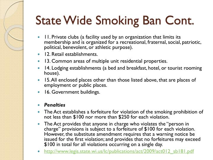 State Wide Smoking Ban Cont.