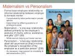 maternalism vs personalism