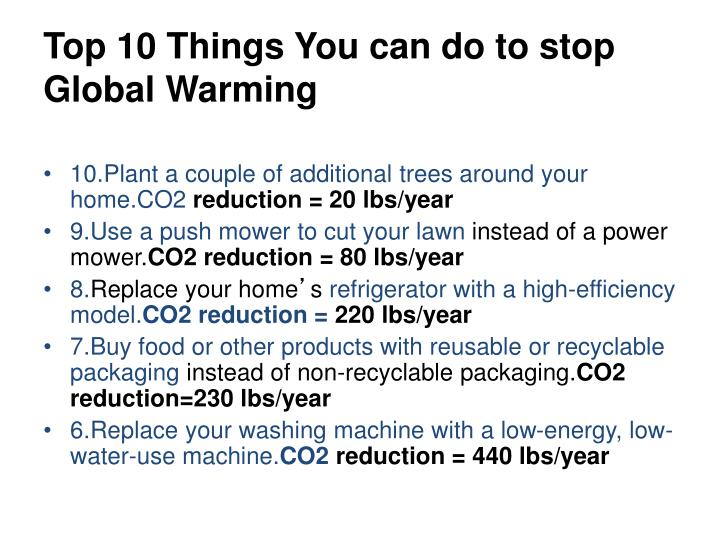 Top 10 Things You can do to stop Global Warming