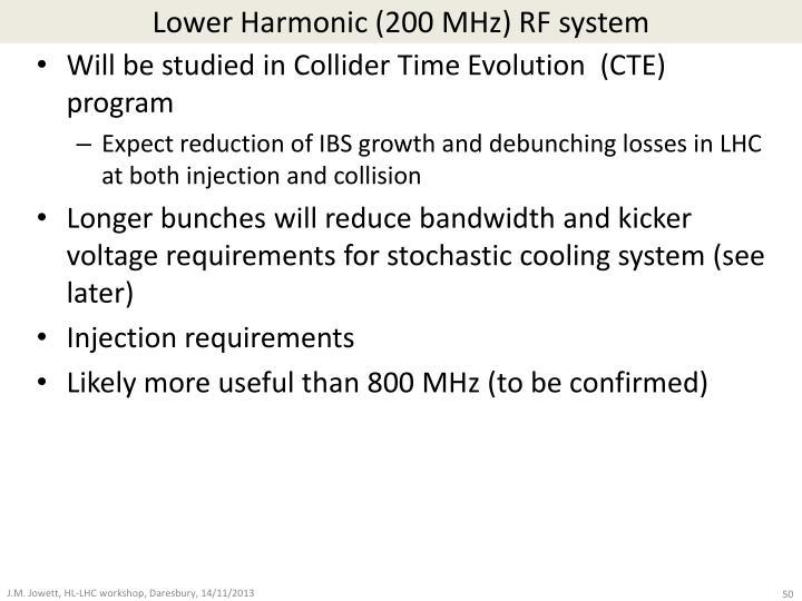 Lower Harmonic (200 MHz) RF system