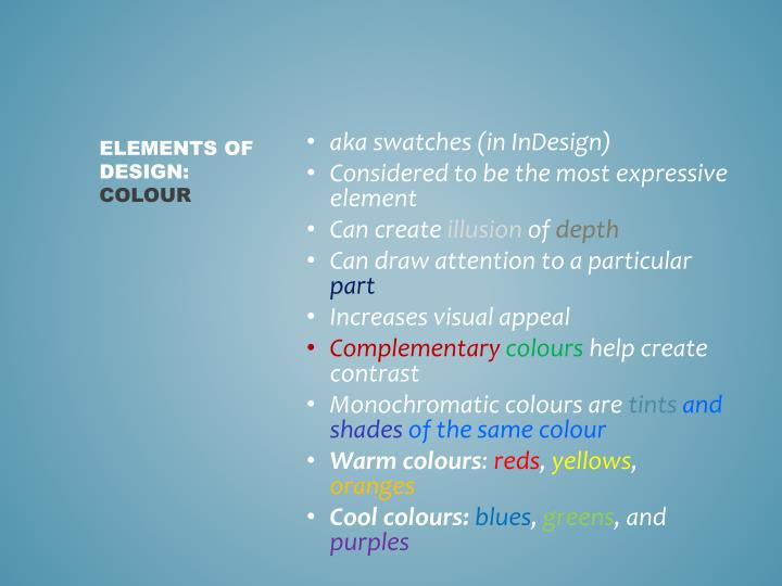 aka swatches (in InDesign)