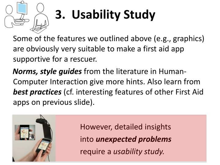 3.  Usability Study