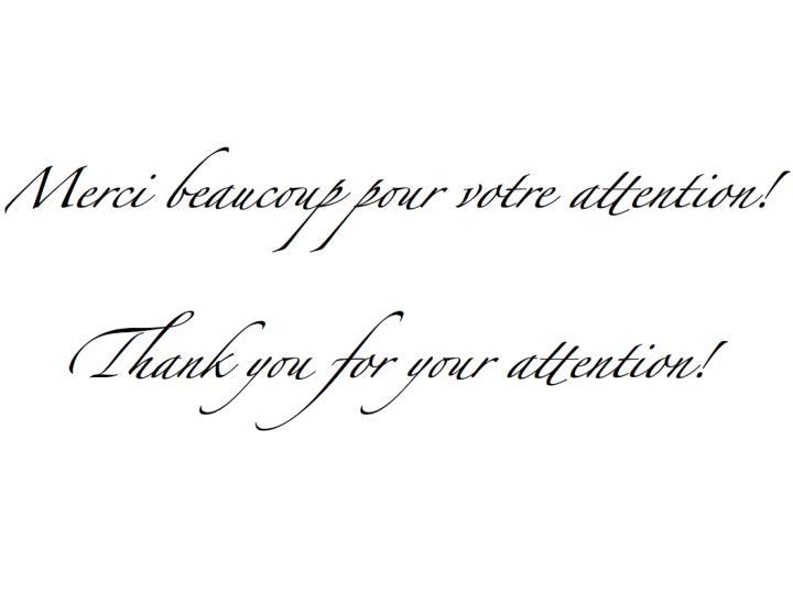 Merci beaucoup pour votre attention