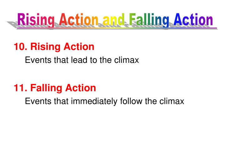 Rising Action and Falling Action