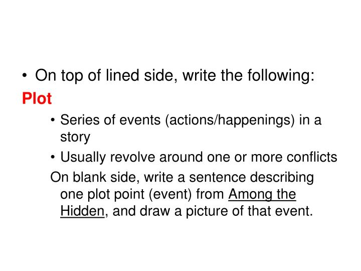 On top of lined side, write the following: