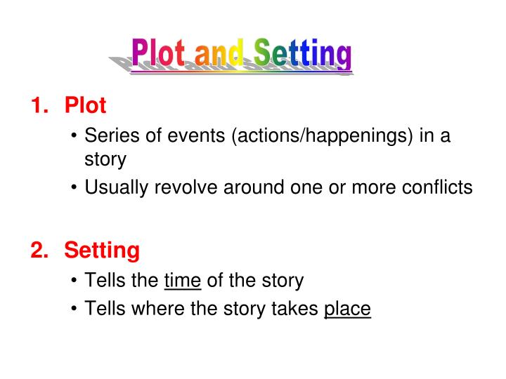 Plot and Setting