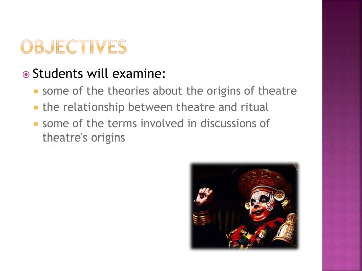 origins of theatre The history of theatre charts the development of theatre over the  origins theatre arose as a performance of ritual activities that did not require initiation.