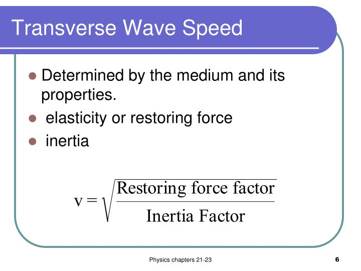 Transverse Wave Speed