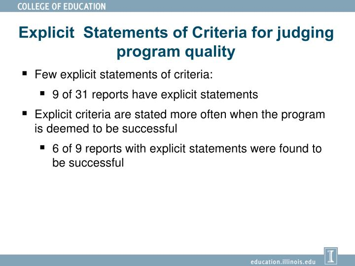Explicit  Statements of Criteria for judging program quality