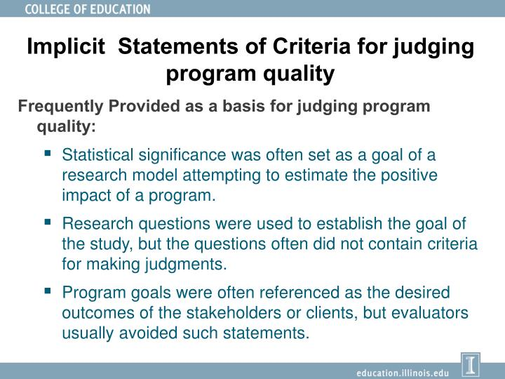 Implicit  Statements of Criteria for judging program quality