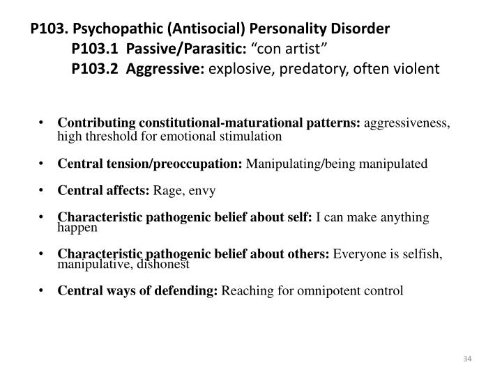 P103. Psychopathic (Antisocial) Personality Disorder
