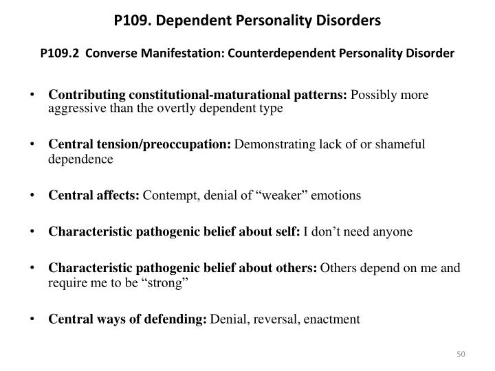 P109. Dependent Personality Disorders