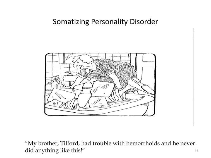 Somatizing Personality Disorder