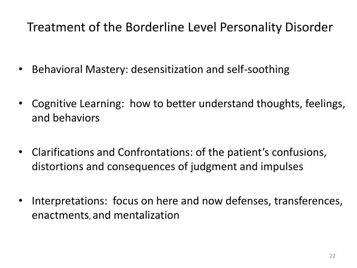 Treatment of the Borderline Level Personality