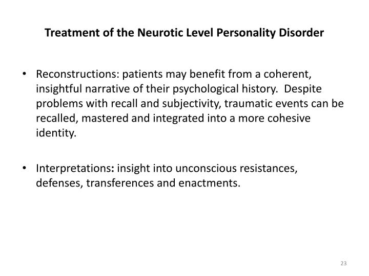 Treatment of the Neurotic Level Personality Disorder