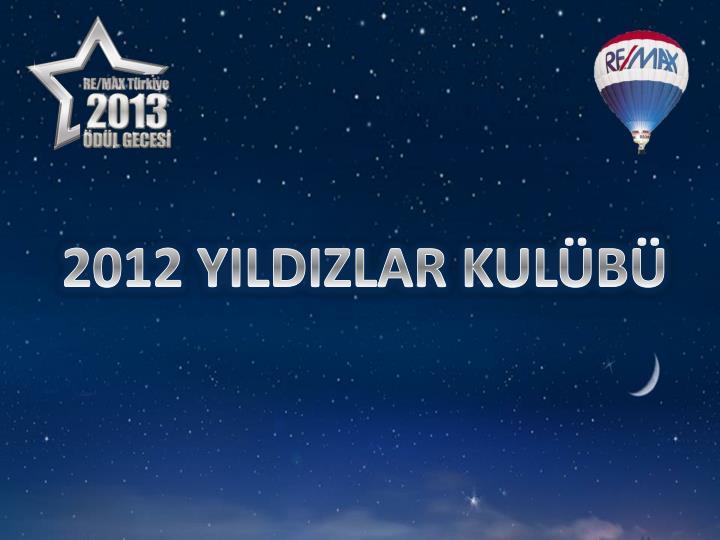 2012 YILDIZLAR KULÜBÜ