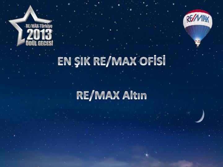 EN ŞIK RE/MAX OFİSİ