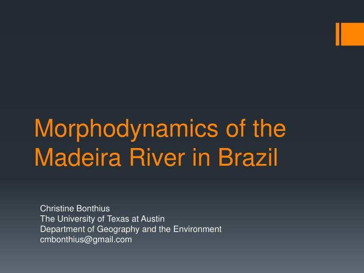 Morphodynamics of the madeira river in brazil