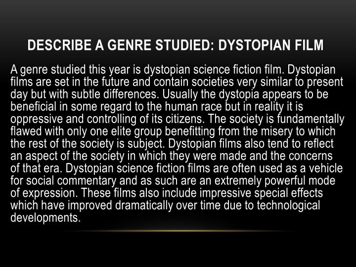 Describe a genre studied dystopian film