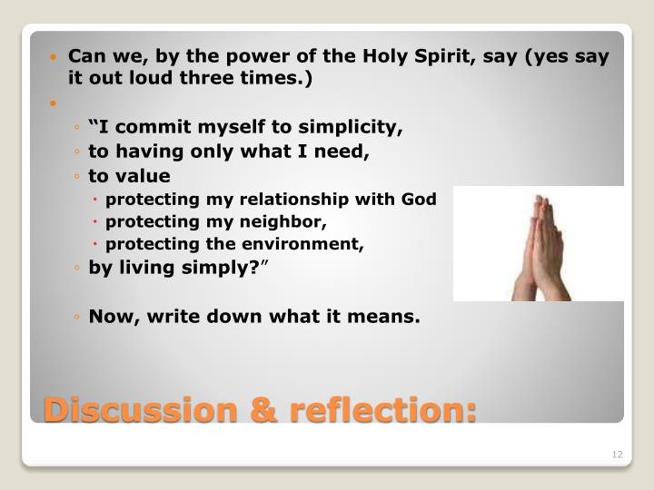 Can we, by the power of the Holy Spirit, say (yes say it out loud three times.)