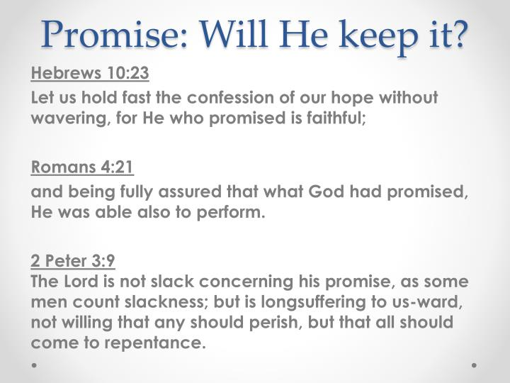 Promise: Will He keep it?